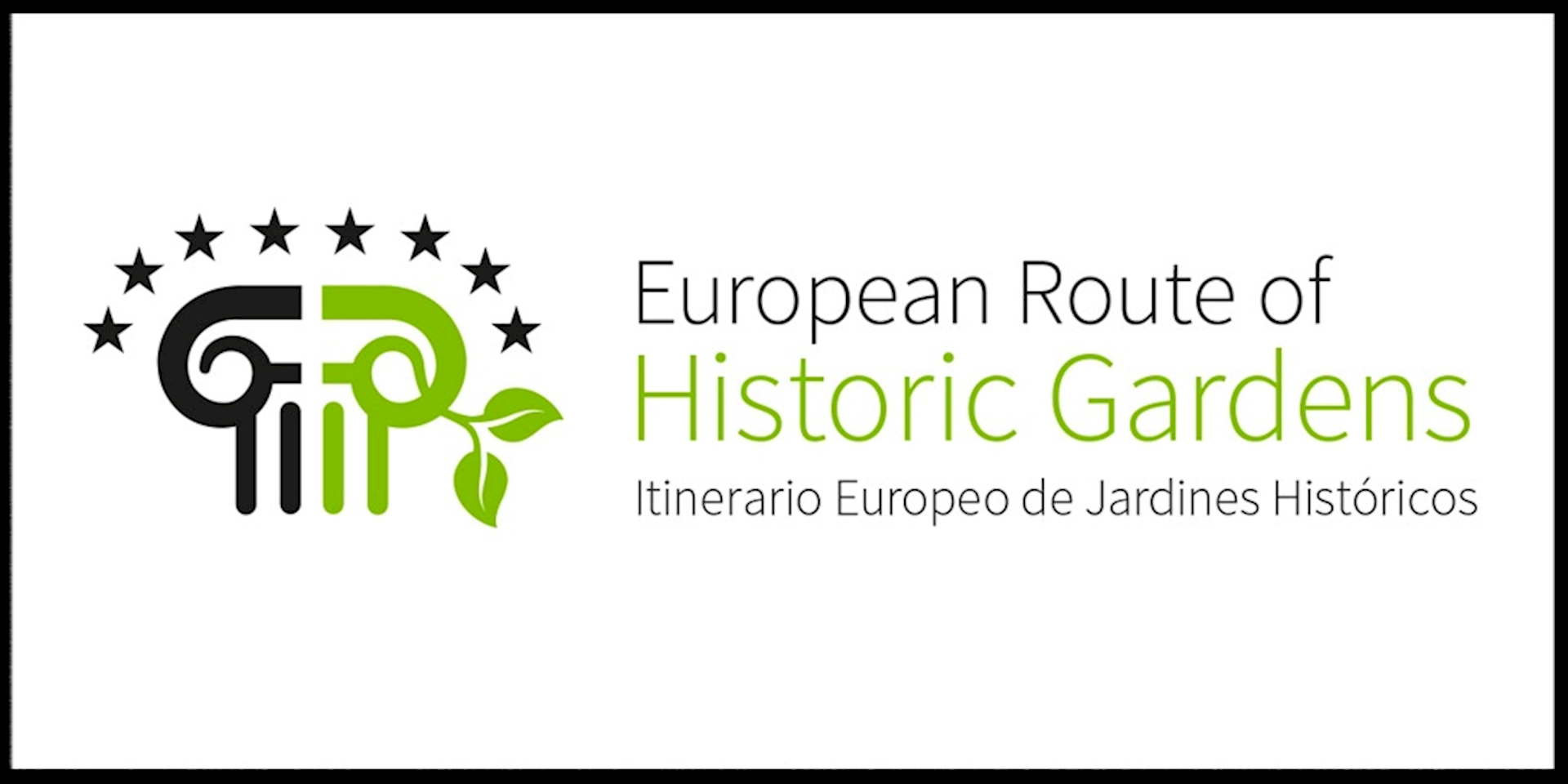 EUROPEAN ROUTE OF HISTORIC GARDENS